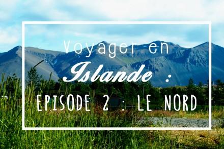 Episode 2 le nord - Les Gourmondises