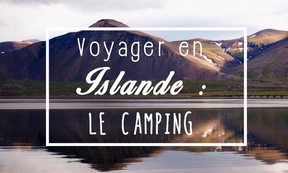 camping en Islande - Les Gourmondises